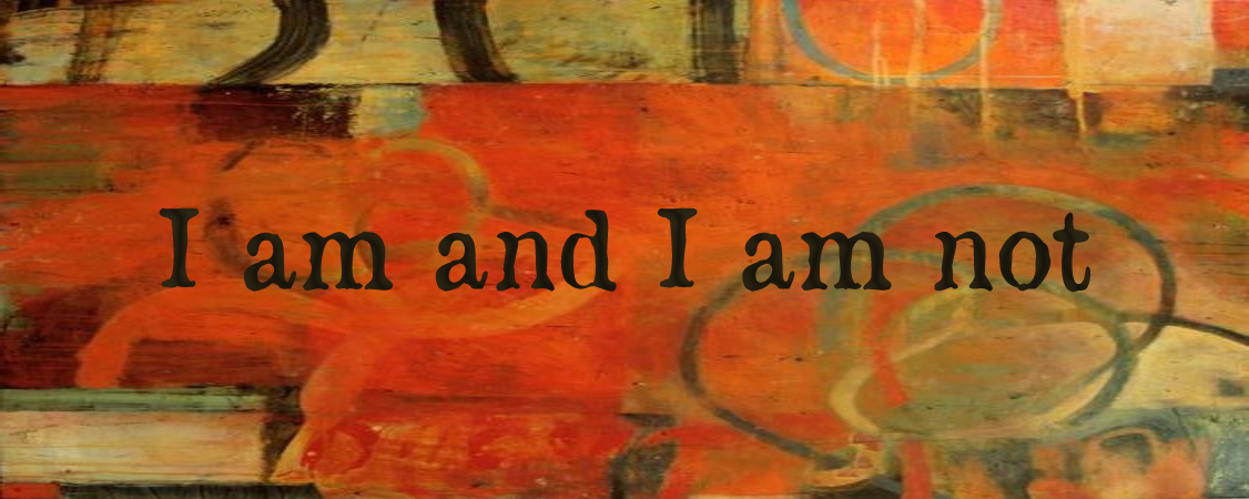 i am and i am not by rumi